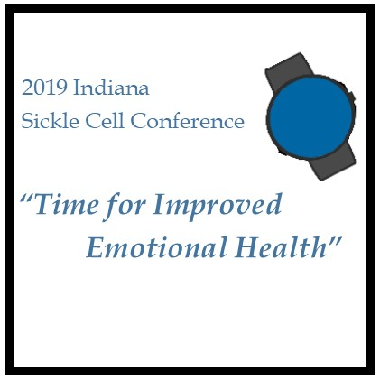 2019 Indiana Sickle Cell Conference: Time for Improved Emotional Health Banner