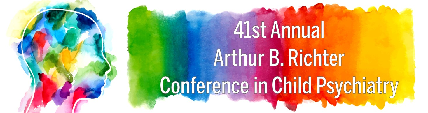 41st Annual Arthur B. Richter Conference in Child Psychiatry Banner