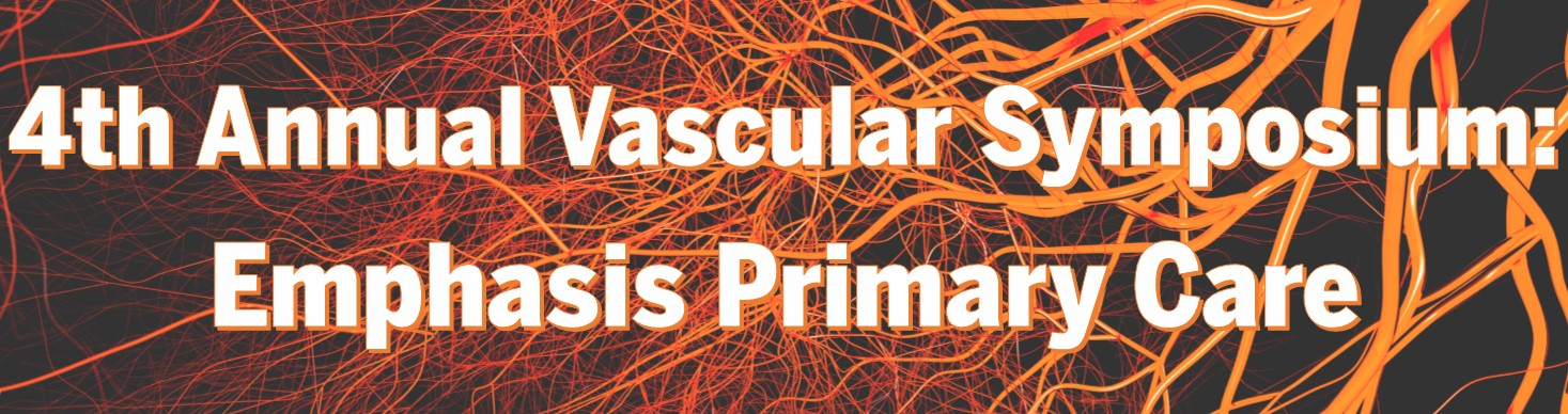 4th Annual Vascular Symposium: Emphasis Primary Care Banner