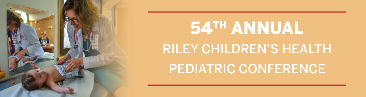 54th Annual Riley Pediatric Conference Banner