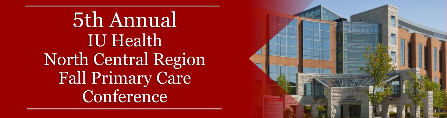 5th Annual IU Health North Central Region Fall Primary Care Conference Banner