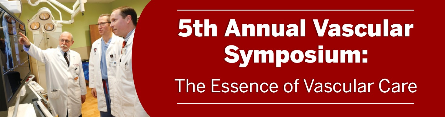 5th Annual Vascular Symposium: The Essence of Vascular Care Banner