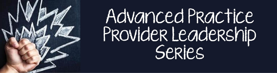Surgical Advanced Practice Provider Leadership Series and Skills Lab Banner