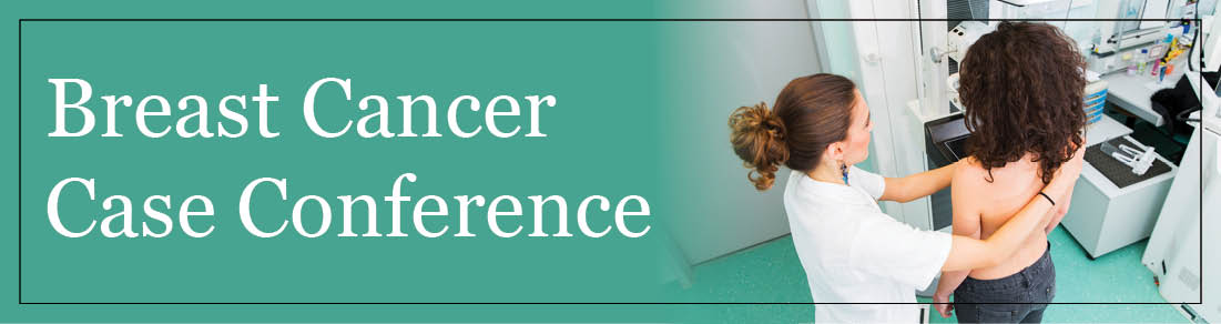 Breast Cancer Case Conference Banner