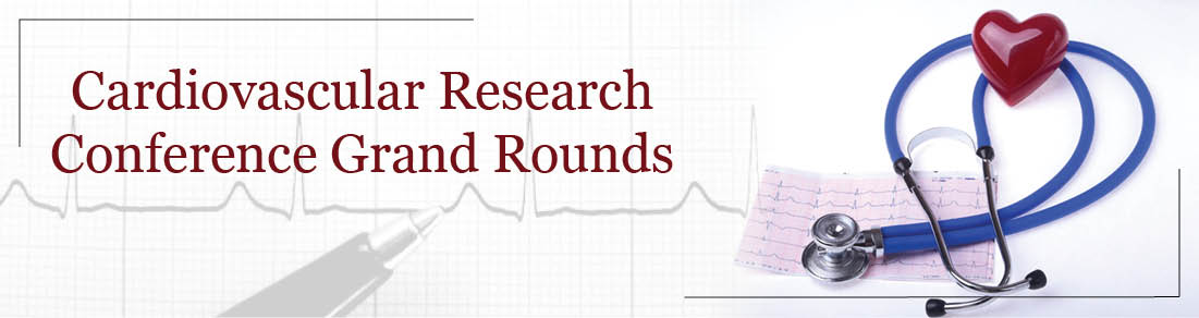 Cardiovascular Research Conference Grand Rounds Banner