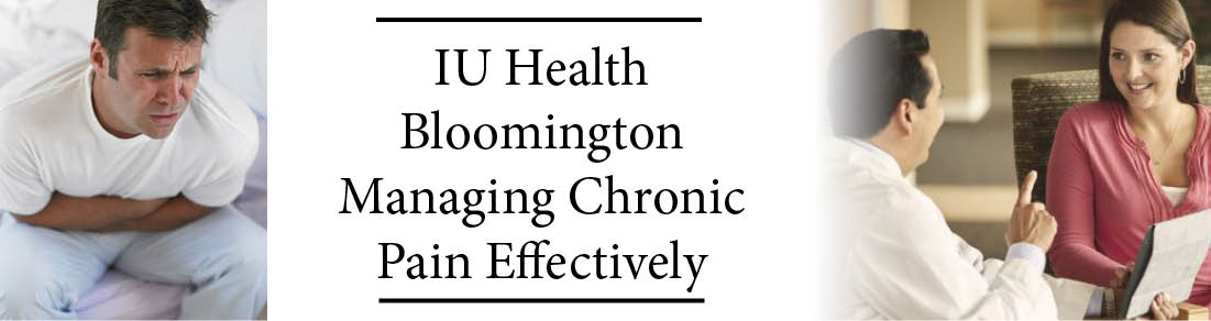 IU Health Bloomington Managing Chronic Pain Effectively Banner