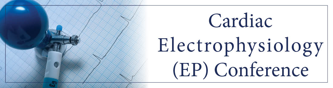 Cardiac Electrophysiology (EP) Conference Banner