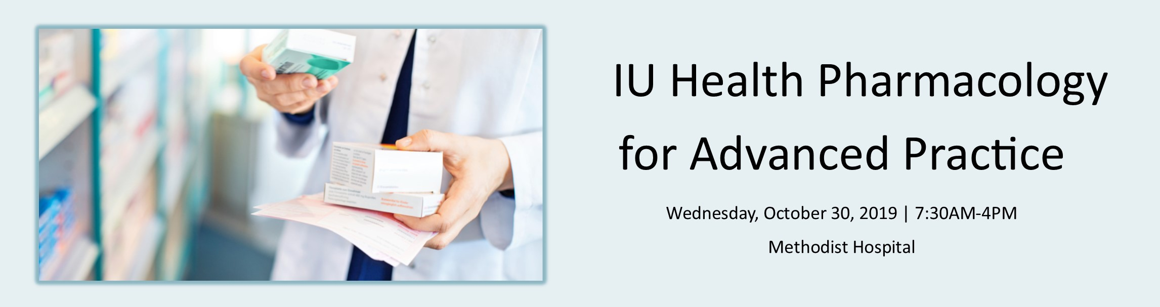 IU Health Pharmacology for Advanced Practice Providers Banner