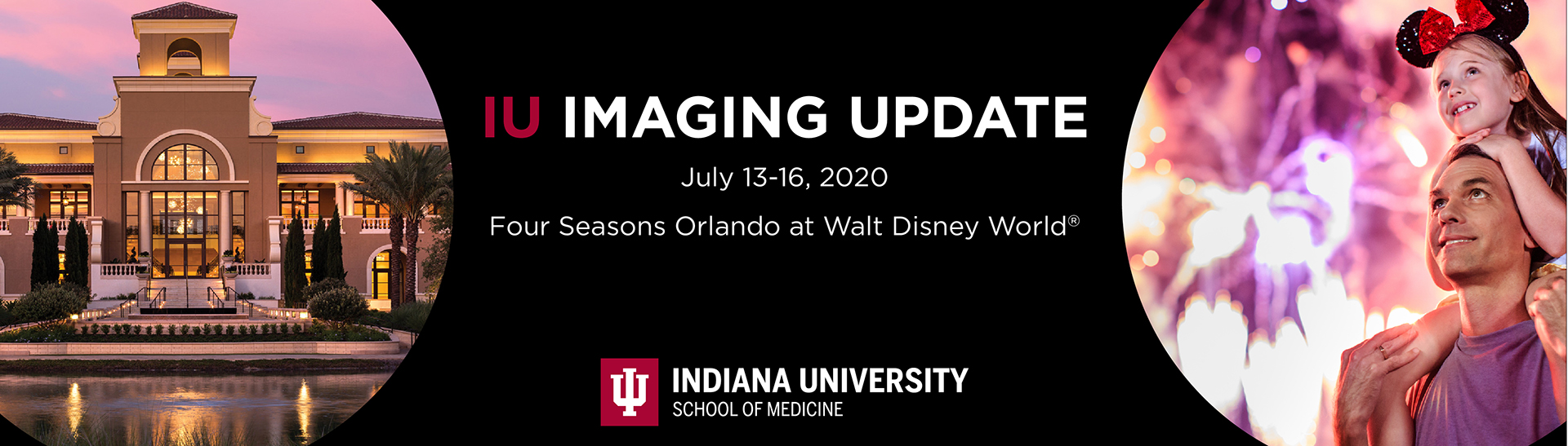IU Radiology Imaging Update at Disney World Banner