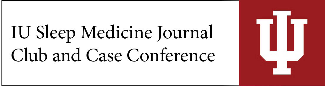 IU Sleep Medicine Journal Club Banner