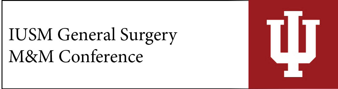 IUSM General Surgery M&M Conference Banner