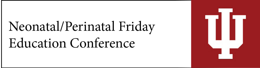 Neonatal/Perinatal Friday Education Conference Banner