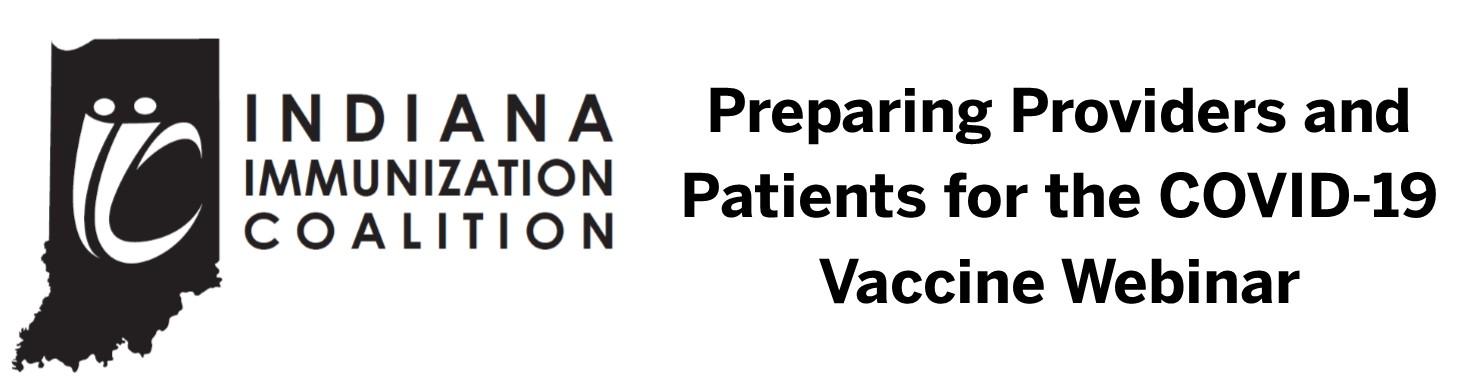 Preparing Providers and Patients for the COVID 19 Vaccine IIC Webinar Banner