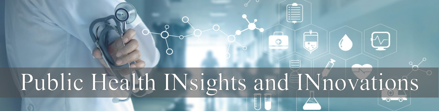 Public Health INsights and INnovations Webinar Series: ACEs, Development, and a Path to the Future Banner