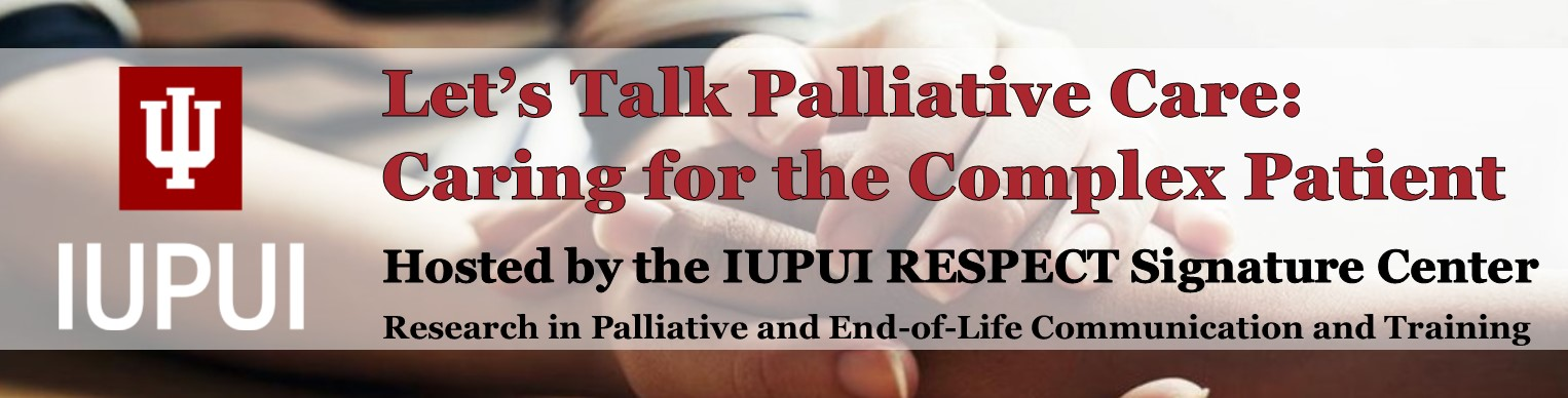 RESPECT Conference Let's Talk Palliative Care: Caring for the Complex Patient Banner