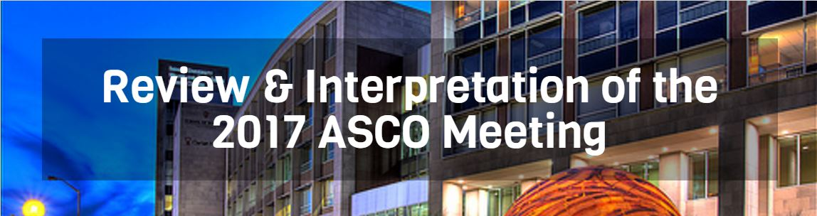 Review and Interpretation of the 2017 ASCO Meeting Banner