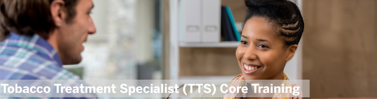 Tobacco Treatment Specialist (TTS) Core Training Banner