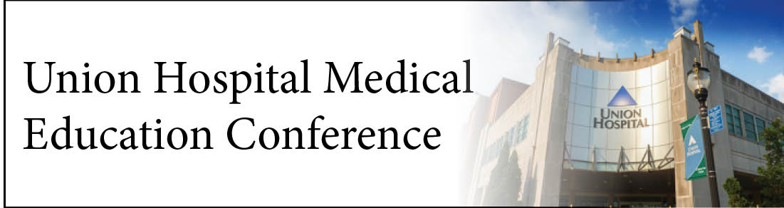 Union Hospital Medical Education Conference Banner