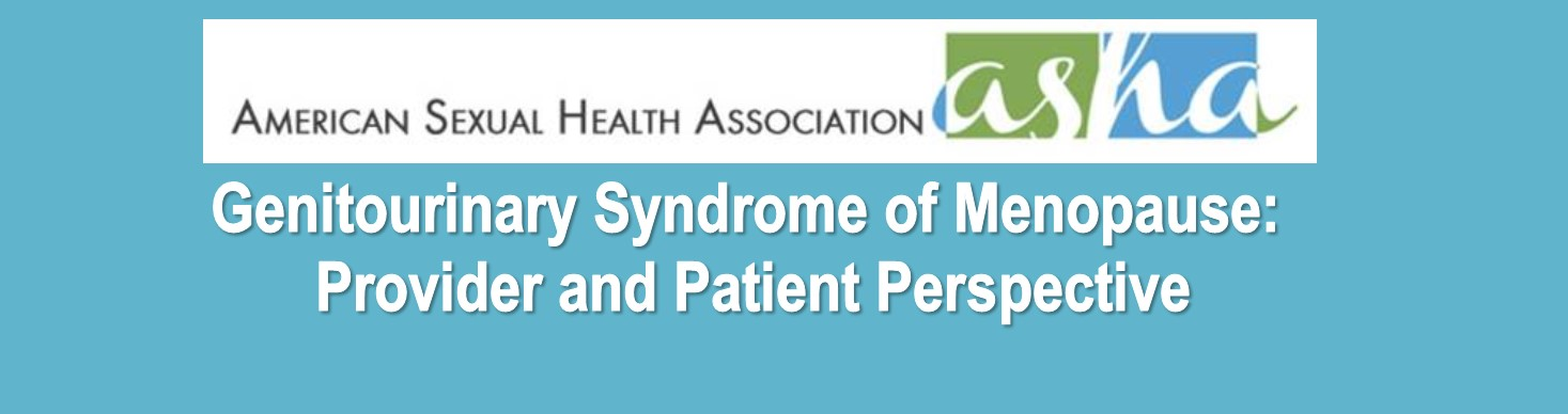 Genitourinary Syndrome of Menopause: Provider and Patient Perspective Banner