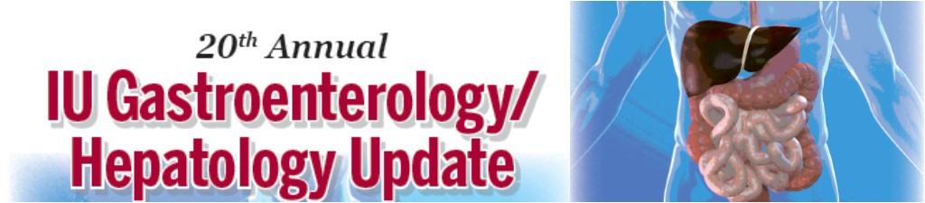 20th Annual IU Gastroenterology/Hepatology Update Banner